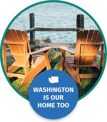 "Two Adirondack chairs look out over a bay. Text below reads ""Washington is our home too."""